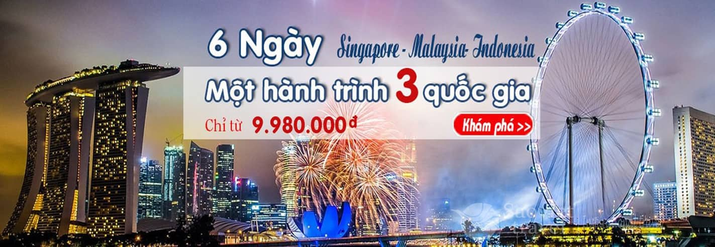 Du lịch Singapore Malaysia Indonesia – Tour Sing – Mã – Indo giá tốt 2018