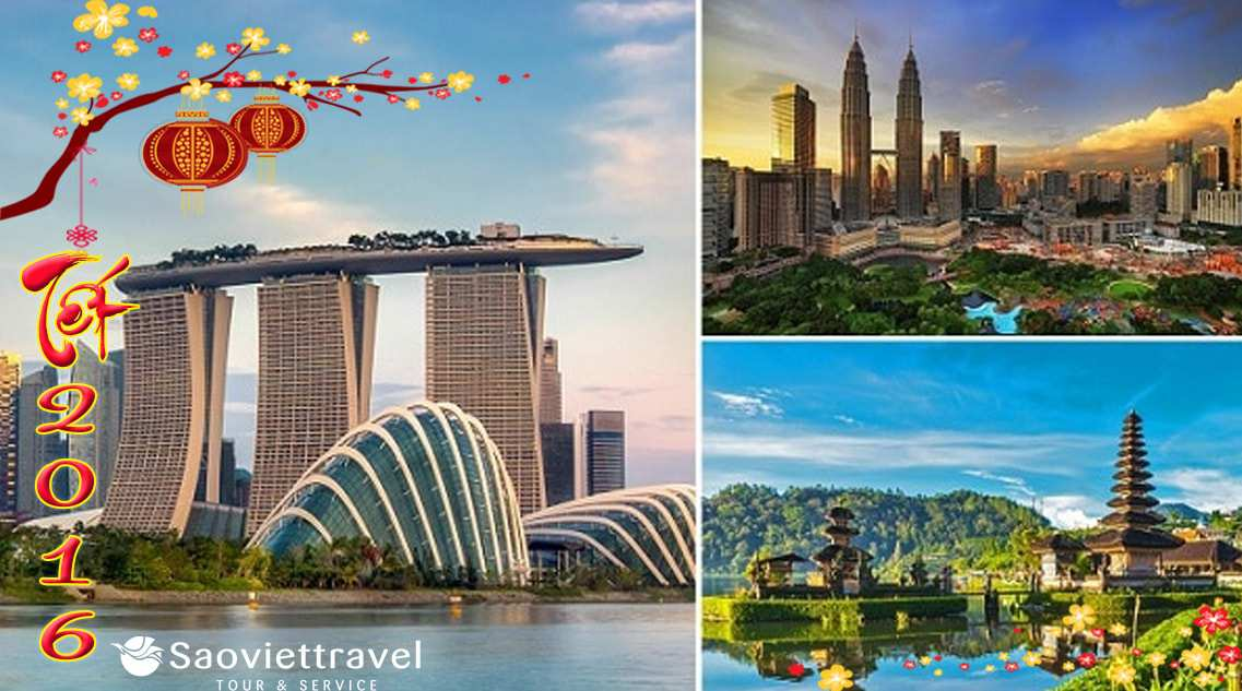 Du lịch Singapore – Malaysia – Indonesia tết Bính Thân 2016 giá tốt từ TP.HCM