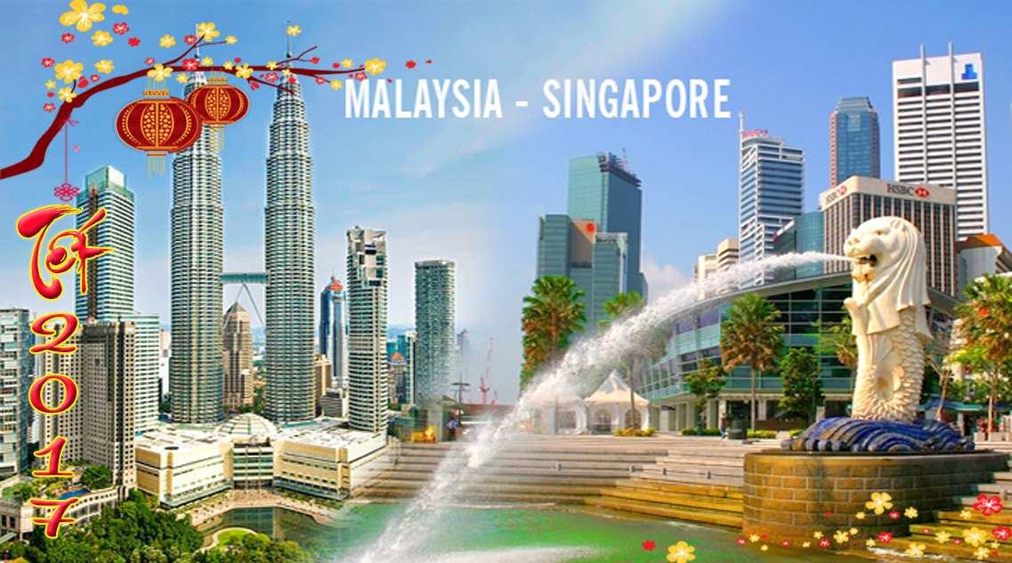 Du lịch Singapore – Malaysia 5 ngày dịp tết âm lịch 2017 giá tốt – KS 4 sao – TOUR GIỜ CHÓT