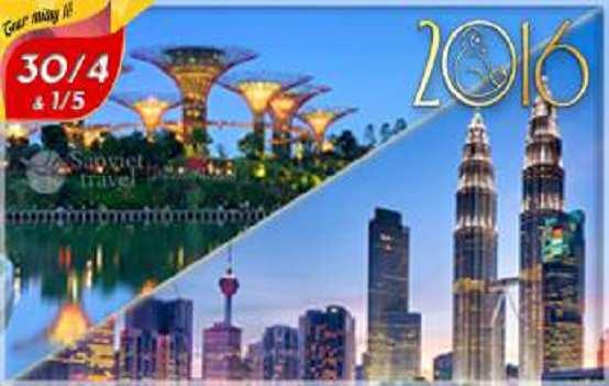 Du lịch Singapore – Malaysia giá tốt dịp lễ 30/4 bay VN từ Hà Nội