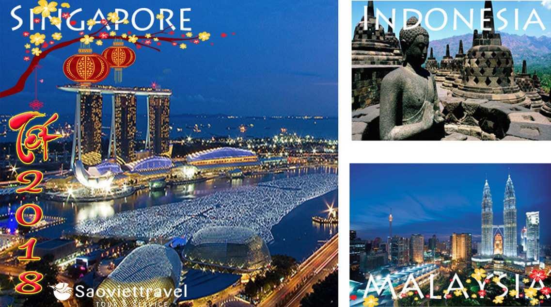 Du lịch 3 nước Singapore – Malaysia – Indonesia – KS 4 sao – giá tốt dịp tết âm lịch 2018 từ Tp.HCM