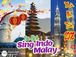 Tour du lịch Singapore – Malaysia – Indo 6 ngày Tết Âm Lịch 2018 từ Hà Nội