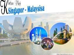 Tour Singapore Malaysia 5 ngày khởi hành từ Sài Gòn – Giá tiết kiệm