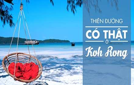 Du lịch Campuchia Sihanoukville – Đảo Kohrong giá tốt 2019 từ TPHCM