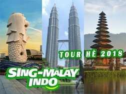 Tour du lịch Sing – Malay – Indo 6 ngày dịp hè 2018 giá tốt từ Tp.HCM