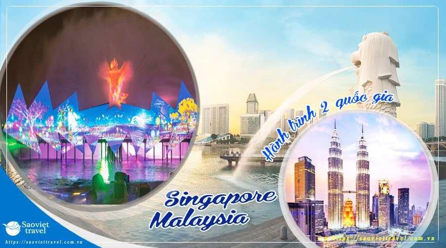 Tour Singapore – Malaysia 5 ngày 2020 giá tốt từ Sài Gòn