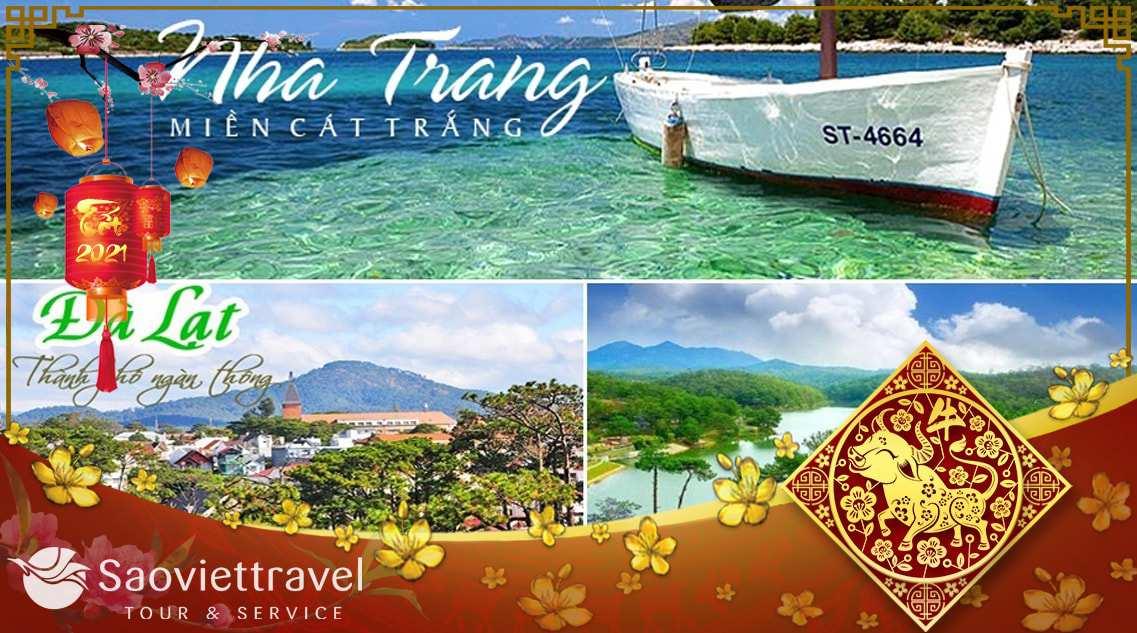 Du lịch Nha Trang – Đà Lạt Tết Âm lịch 2021 từ Sài Gòn 5 ngày 4 đêm giá tốt