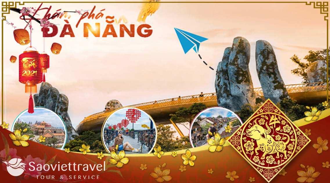 Du lịch Đà Nẵng dịp Tết Âm lịch 2021 – Dấu Ấn Miền Trung giá tốt từ TP.HCM