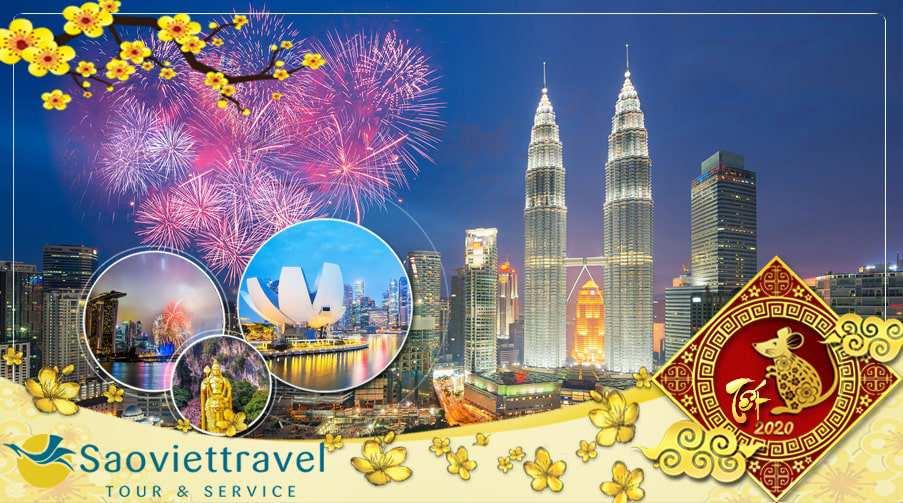 Du lịch Singapore Malaysia tết 2020 từ Sài Gòn 4 ngày 3 đêm giá tốt