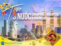 Du lịch Singapore Malaysia Indonesia tết 2020 từ Sài Gòn 5 ngày 4 đêm giá tốt