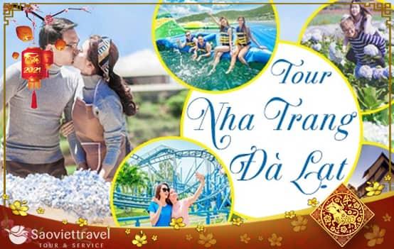 Du lịch Tết Âm lịch 2021 Nha Trang – Đà Lạt 4 ngày từ Sài Gòn